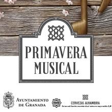 Disfruta de los conciertos de Primavera Musical,  que organiza el Ayuntamiento de Granada