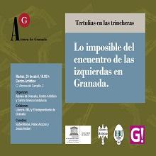 Tertulia Ateneo: Lo imposible del encuentro de las izquierdas en Granada
