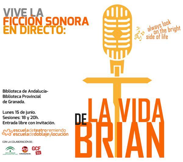 Cartel de la radio teatro 'La vida de Brian'.