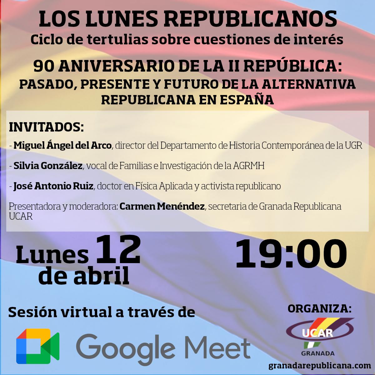 Los lunes republicanos. 90 Aniversario República.