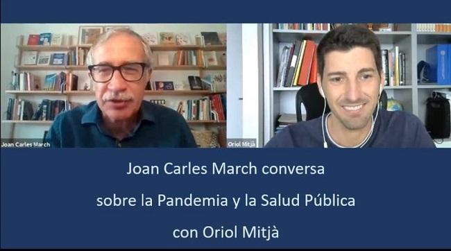 Conversación sobre Salud Pública y la pandemia de Joan Carles March con Oriol Mitjà.