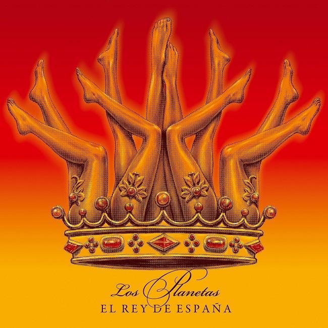 Portada de 'El rey de España', el último trabajo de Los Planetas.