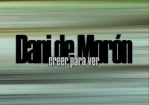 Portada de 'Creer para ver', de Dani de Morón.
