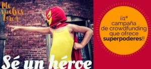 'Sé un héroe', su singular mensaje para pedir colaboración.